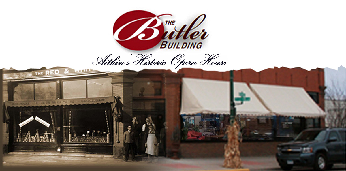 Home of the aitkin opera house aitkin minnesota for Butler building house